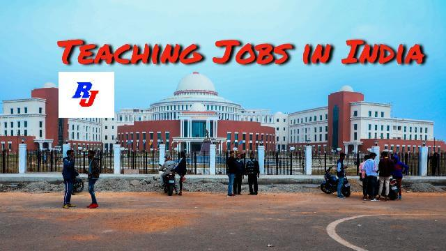 Teaching Jobs in India: Faculty Positions in IIT, NIT, Govt. and Reputed Institutes